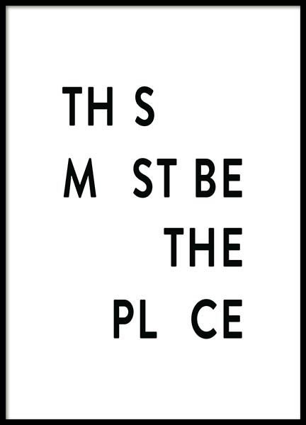This Must be the Place Poster nel gruppo Poster / Dimensioni / 50x70cm presso Desenio AB (11695)